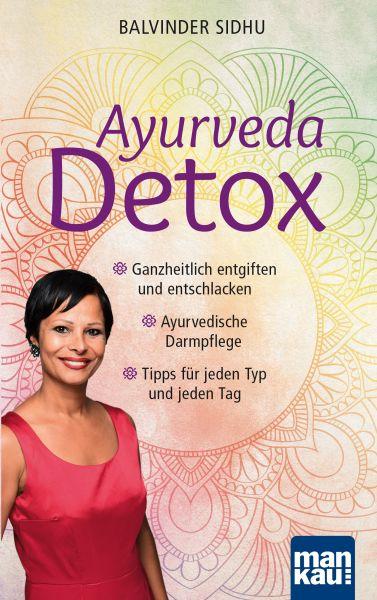 """Buch """"Ayurveda Detox. Ganzheitlich entgiften und entschlacken – Ayurvedische Darmpflege – Tipps für jeden Typ und jeden Tag"""""""