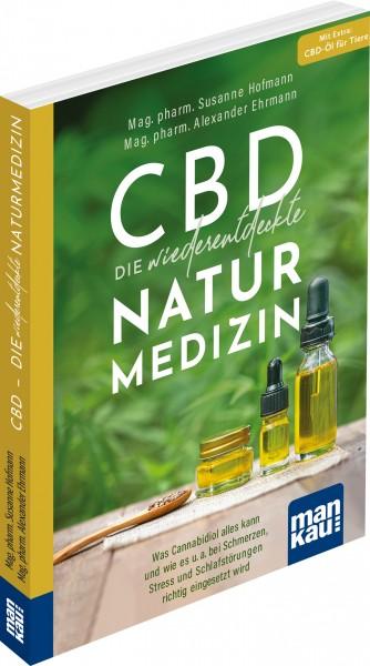 CBD – die wiederentdeckte Naturmedizin. Kompakt-Ratgeber