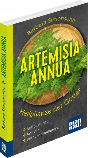 Artemisia annua – Heilpflanze der Götter. Kompakt-Ratgeber