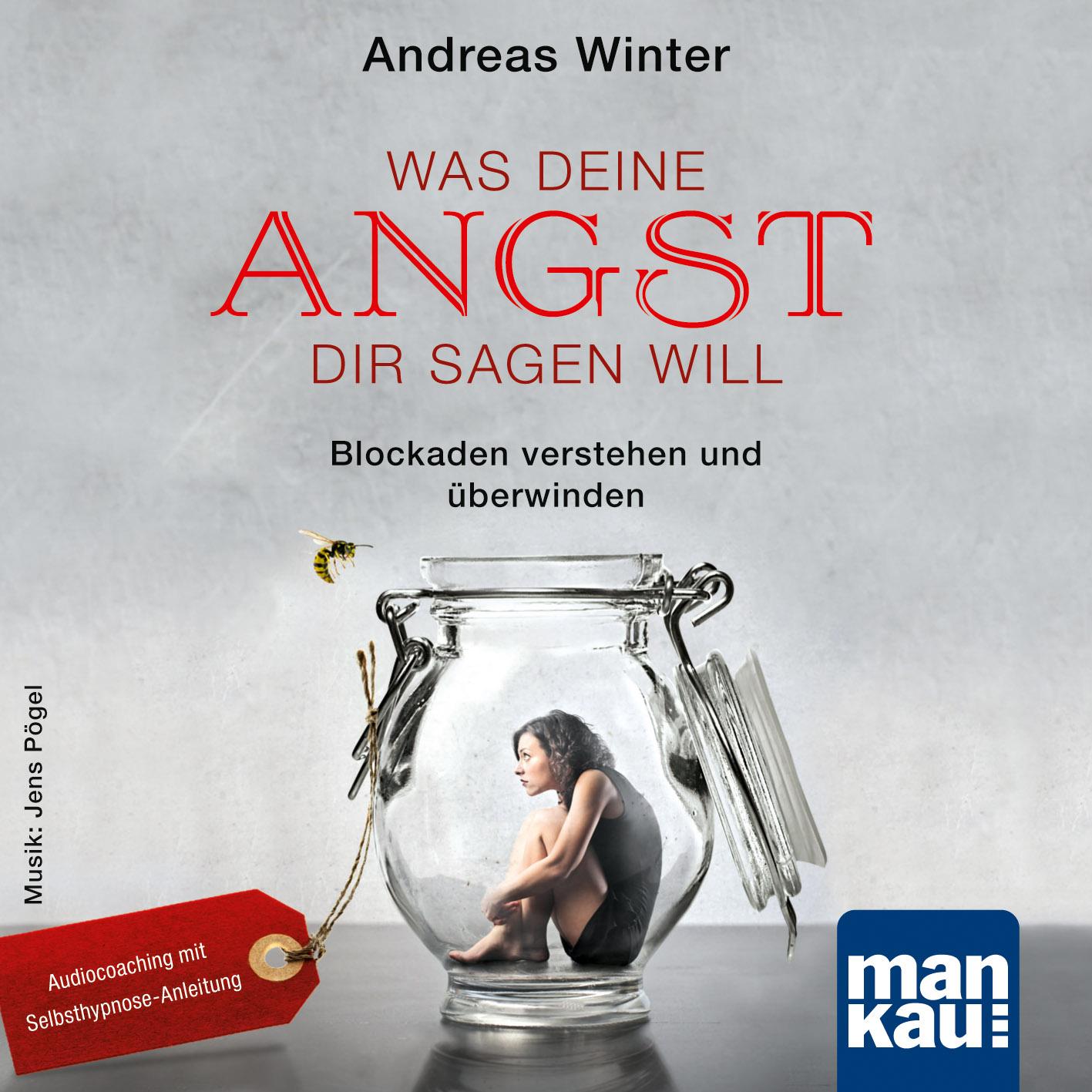 Cover_WasDeineAngstDirsagenwill_CD