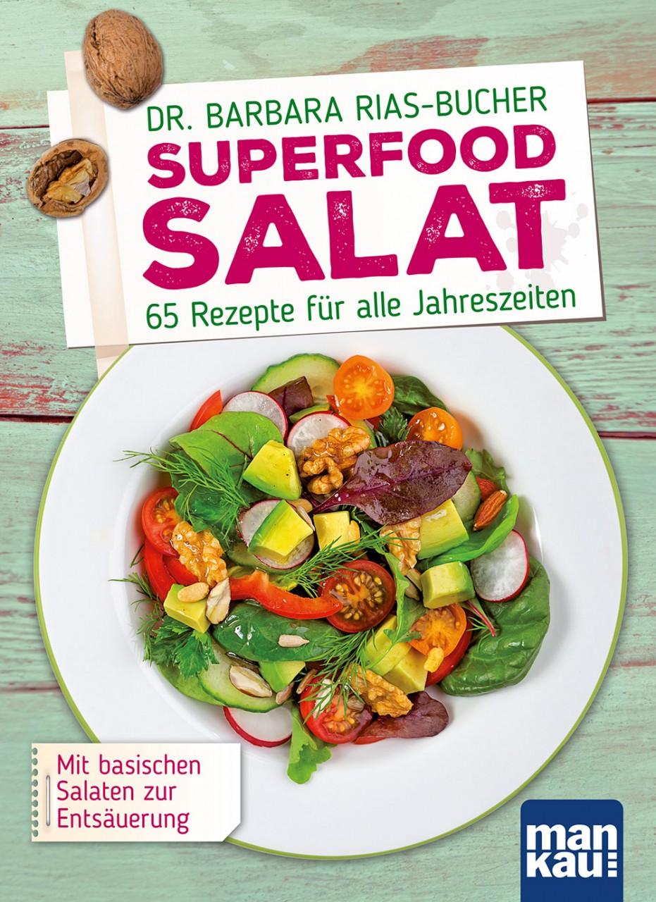 superfood salat 65 rezepte f r die moderne k che mankau verlag. Black Bedroom Furniture Sets. Home Design Ideas