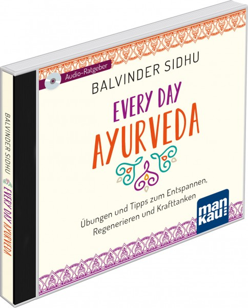 Every Day Ayurveda. Audio-Ratgeber