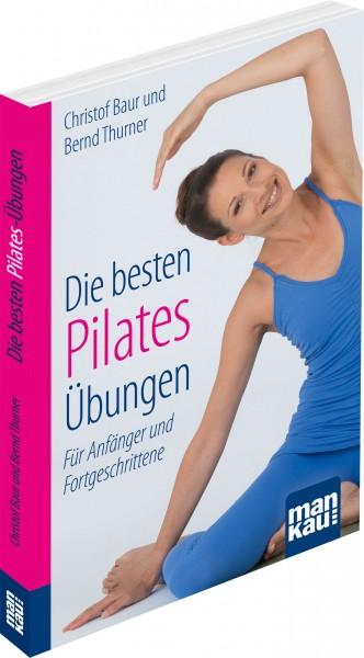 Die besten Pilates-Übungen. Kompakt-Ratgeber