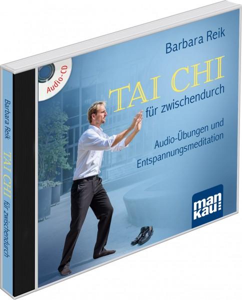 Tai Chi für zwischendurch (Audio-CD)