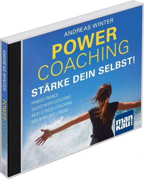 Power-Coaching. Stärke dein Selbst!