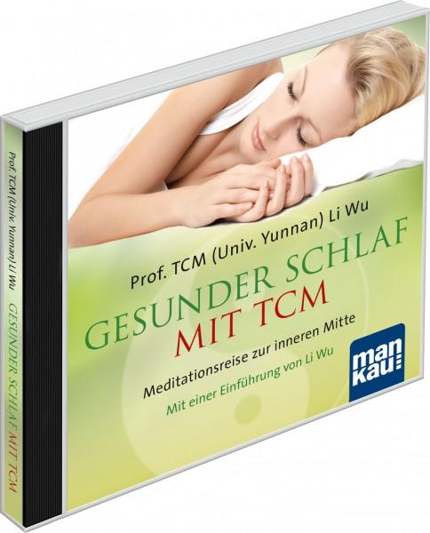 Gesunder Schlaf mit TCM (Audio-CD)