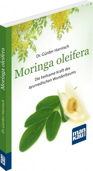 Moringa oleifera. Kompakt-Ratgeber