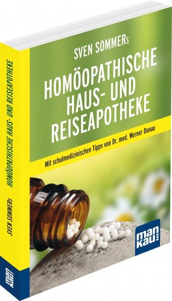 Sven Sommers Homöopathische Haus- und Reiseapotheke