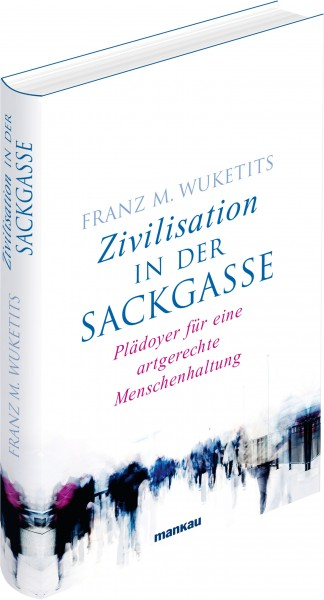 Zivilisation in der Sackgasse