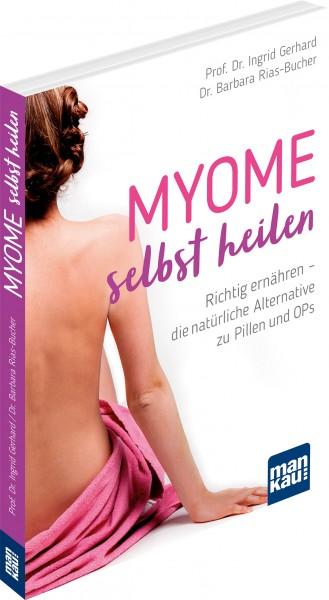 Myome selbst heilen von Gerhard, Prof. Dr. Ingrid / Rias-Bucher, Dr. Barbara, Cover mit freundlicher Genehmigung von mankau