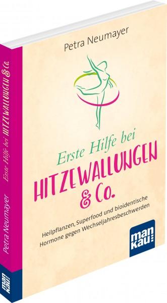 Erste Hilfe bei Hitzewallungen & Co. von Petra Neumayer, Cover mit freundlicher Genehmigung von mankau