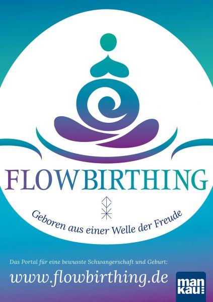 FlowBirthing Plakat A2 Geboren aus einer Welle der Freude